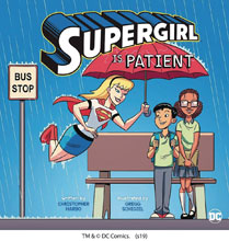 Image: Supergirl Is Patient Picture Book  (Young Reader) - Capstone - Picture Window Book