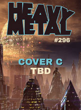 Image: Heavy Metal #296 (cover C) - Heavy Metal Magazine