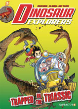 Image: Dinosaur Explorers Vol. 04: Trapped in the Triassic GN  - Papercutz