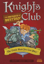 Image: Comic Quests Vol. 04: Knights Club Message of Destiny  - Quirk Books