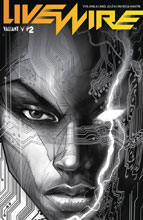 Image: Livewire #2 (cover C incentive - B&W Pollina) (20-copy) - Valiant Entertainment LLC