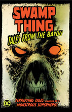 Image: Swamp Thing: Tales from the Bayou SC  - DC Comics