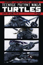 Image: Teenage Mutant Ninja Turtles Vol. 23: City at War Part 2 SC  - IDW Publishing
