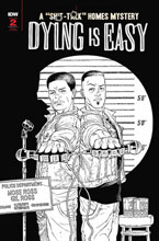 Image: Dying Is Easy #2 (incentive 1:10 cover - Rodriguez B&W) - IDW Publishing