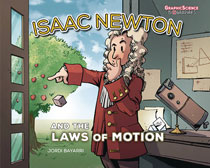 Image: Isaac Newton & the Laws of Motion GN  (Young Adult) - Graphic Universe