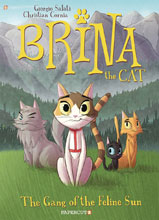 Image: Brina the Cat Vol. 01: Gang of Feline Sun GN  - Papercutz