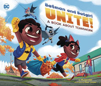 Image: Batman & Batgirl Unite: A Book About Teamwork HC  - Capstone Press