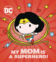 Image: DC Board Book: Wonder Woman - My Mom Is a Superhero HC  - Random House Books Young Reade