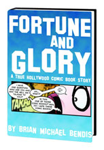 Image: Fortune and Glory: A True Hollywood Comic Book Deluxe Anniversary ed. HC  - Marvel Comics