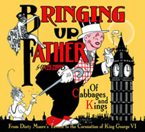 Image: Bringing Up Father: Of Cabbages & Kings HC  - IDW Publishing