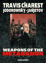 Image: Weapons of the Metabaron HC  - Humanoids Inc