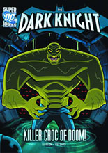 Image: DC Super Heroes - Dark Knight Young Readers: Killer Croc of Doom SC  - Capstone Press