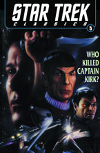 Image: Star Trek Classics Vol. 05: Who Killed Captain Kirk? SC  - IDW Publishing