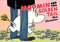 Image: Moomin and the Golden Tail SC  - Drawn & Quarterly