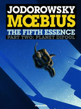 Image: Fifth Essence Part Two: Planet Difool HC  - Humanoids Inc