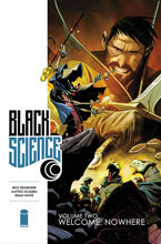 Image: Black Science Vol. 02: Welcome Nowhere SC  - Image Comics