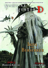 Image: Vampire Hunter D Novel Vol. 23 Iriya the Berserker SC  - Dark Horse Comics