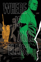 Image: Where is Jake Ellis? SC  - Image Comics