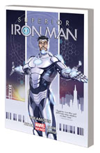 Image: Superior Iron Man Vol. 01: Infamous SC  - Marvel Comics
