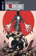 Image: Bloodshot Reborn Vol. 04: Bloodshot Island SC  - Valiant Entertainment LLC