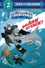 Image: DC Super Friends: Shark Attack! SC  - Random House Books For Young R