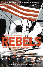 Image: Rebels Vol. 02: These Free and Independent States SC  - Dark Horse Comics
