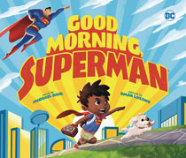 Image: Good Morning Superman Board Book  - Capstone Press