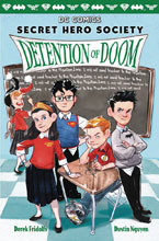 Image: Secret Hero Society Vol. 03: Detention of Doom HC  - Scholastic Inc.