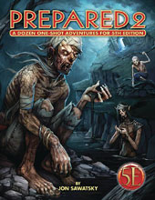 Image: Prepared 2 Tombs Dungeons 5E Edition  - Paizo Inc