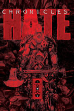 Image: Chronicles of Hate Collected Edition SC  - Image Comics