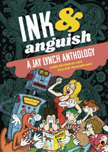 Image: Ink & Anguish: Jay Lynch Anthology SC  - Fantagraphics Books