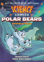 Image: Science Comics: Polar Bears HC GN  - First Second (:01)