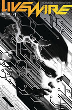 Image: Livewire #1 (cover D incentive - Pollina B&W) (20-copy)  [2018] - Valiant Entertainment LLC