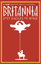 Image: Britannia Vol. 03: Lost Eagles of Rome SC  - Valiant Entertainment LLC