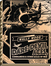 Image: Wally Wood: Dare Devil Aces  (deluxe slipcase edition) - Vanguard Productions