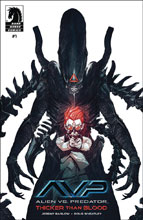 Image: Aliens vs. Predator: Thicker Than Blood #1 - Dark Horse Comics