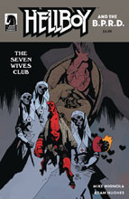 Image: Hellboy & the B.P.R.D.: The Seven Wives Club  (cover B - Mignola) - Dark Horse Comics