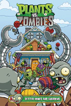 Image: Plants vs. Zombies: Better Homes & Guardens HC  - Dark Horse Comics