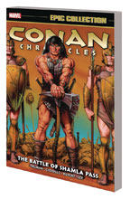 Image: Conan Chronicles Epic Collection: The Battle of Shamla Pass SC  - Marvel Comics