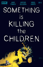 Image: Something Is Killing the Children #4 - Boom! Studios