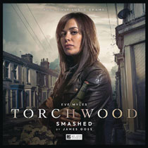 Image: Torchwood Audio CD: Smashed  - Big Finish
