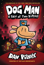 Image: Dog Man with Dust Jacket Vol. 03: Tale of Two Kitties GN HC  - Graphix