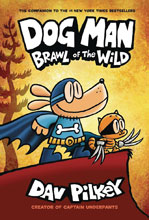 Image: Dog Man with Dust Jacket Vol. 06: Brawl of Wild GN HC  - Graphix