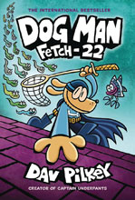 Image: Dog Man with Dust Jacket Vol. 08: Fetch 22 GN HC  - Graphix