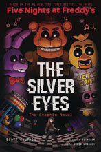 Image: Five Nights at Freddy's Vol. 01: Silver Eyes GN HC  - Scholastic Inc.