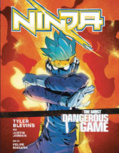 Image: Ninja: Most Dangerous Game Vol. 01 GN  - Ten Speed Press