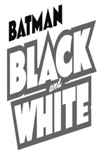 Image: Batman: Black and White #1 (DFE signed - Capullo) - Dynamic Forces