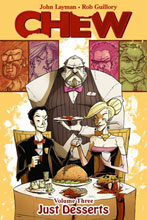 Image: Chew Vol. 03: Just Desserts SC  - Image Comics