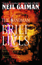 Image: Sandman 07: Brief Lives SC  (new edition) - DC Comics - Vertigo
