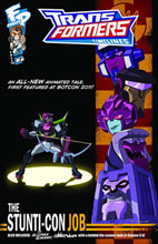 Image: Transformers Timelines Vol. 02 #6 (Stunti-Con Job) - Fun Publications Inc